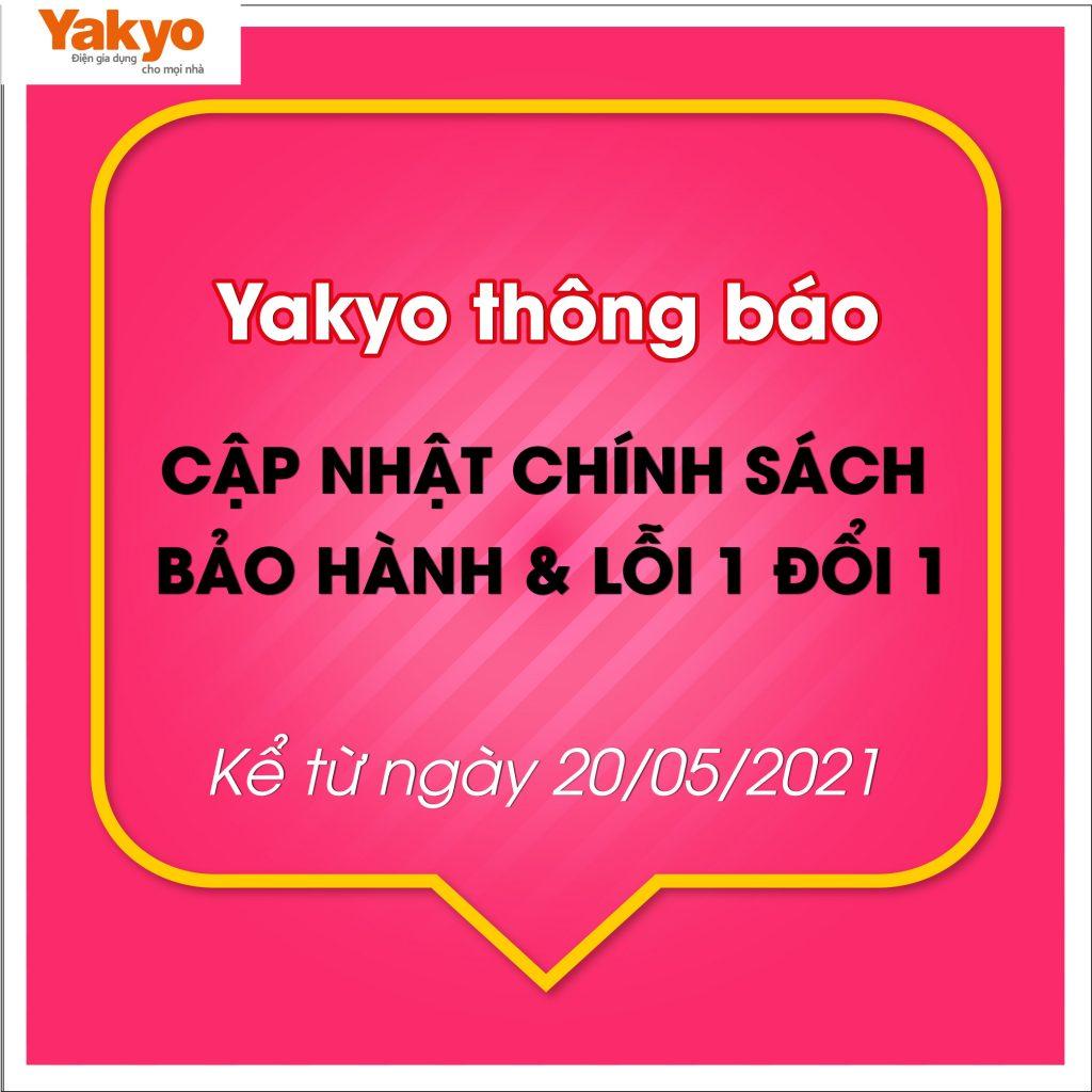 yakyo-cong-bo-chinh-sach-bao-hanh-va-loi-1-doi-1-moi-2